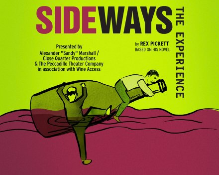 Sideways+the+Experience+at+the+Peccadillo+Theatre